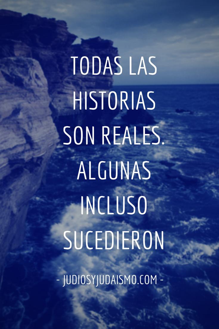 TODAS LAS HISTORIAS SON REALES.ALGUNAS