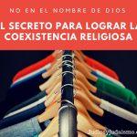 """PODCAST """"No en el Nombre de Dios: el Secreto para lograr la coexistencia religiosa"""""""