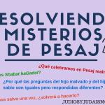 Resolviendo misterios de Pesaj